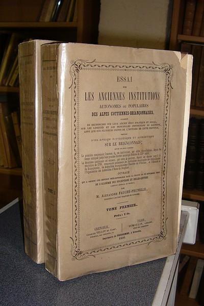 Livre ancien Savoie - Essai sur les anciennes institutions autonomes ou populaires des Alpes... - Fauché-Prunelle, Alexandre