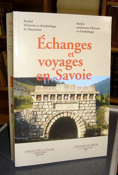 Livre ancien Savoie - Échanges et voyages en Savoie - Collectif