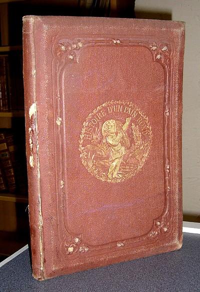 Livre ancien - Histoire d'un pain rond - Froment E.