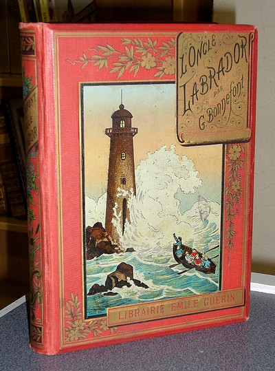 Livre ancien - L'oncle Labrador - Le missel des Montagnac - Bonnefont, Gaston