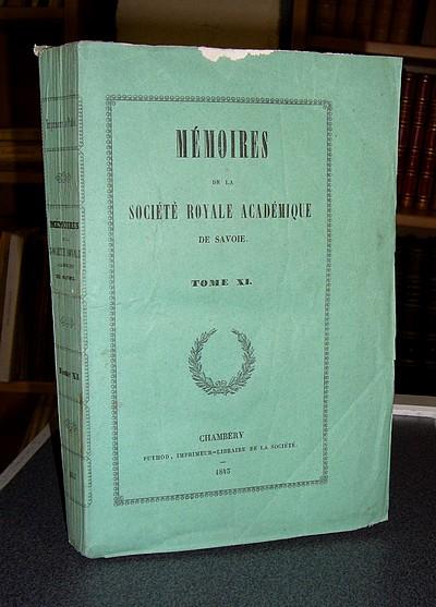 Livre ancien Savoie - Mémoires de la Société Royale académique (Académie) de Savoie. Tome XI,... - Société académique de Savoie - Académie Royale de Savoie