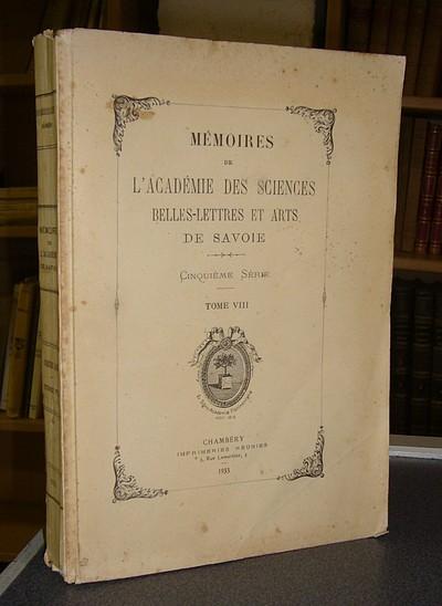 Livre ancien Savoie - Mémoires de l'Académie des Sciences Belles Lettres et Arts de Savoie.... - Académie des Sciences Belles Lettres et Arts de Savoie