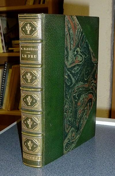 Livre ancien - Le Feu (Journal d'une escouade) (Édition originale avec... - Barbusse Henri
