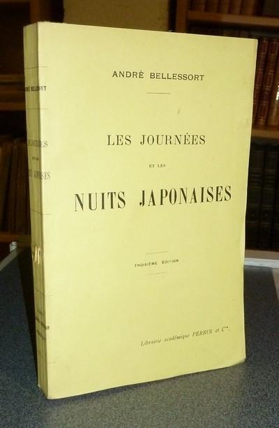 Livre ancien - Les journées et les nuits japonaises - Bellessort André