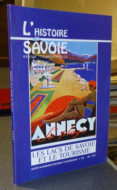 Livre ancien Savoie - Les Lacs de Savoie et le Tourisme - Tyl Yves