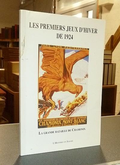 Livre ancien Savoie - Les Premiers Jeux d'Hiver de 1924. La grande bataille de Chamonix - Pallière, Johannès