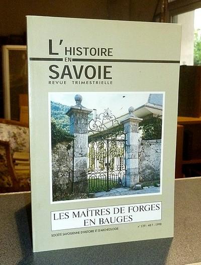 Livre ancien Savoie - Les Maîtres de Forges en Bauges - Chaize, Jacques