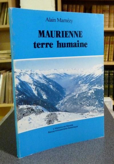 Livre ancien Savoie - Maurienne terre humaine - Marmézy Alain