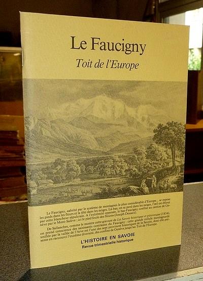 Livre ancien Savoie - Le Faucigny. Toit de l'Europe - Castor, Claude