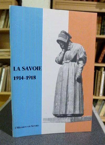 Livre ancien Savoie - La Savoie 1914-1918 - Sorrel Christian