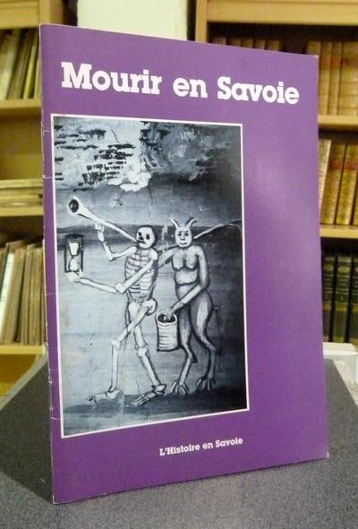 Livre ancien Savoie - Mourir en Savoie. Mourir en Savoie au fil des siècles - Bogey-Rey & Palluel-Gaillard