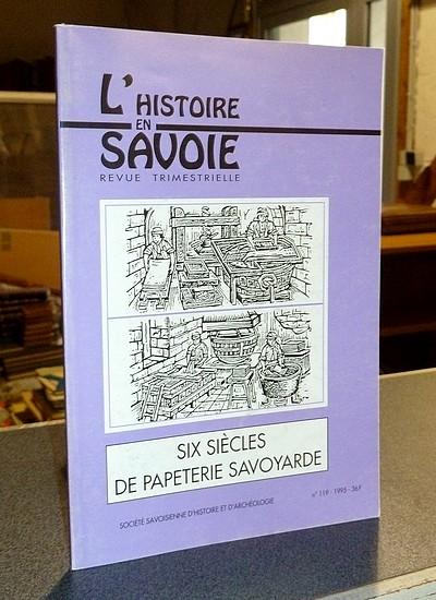 Livre ancien Savoie - Six siècles de Papeterie savoyarde - Tonin, Christophe