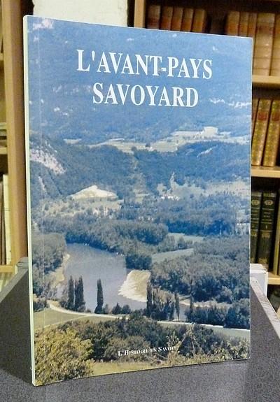 Livre ancien Savoie - L'avant-pays savoyard - Loup Jean