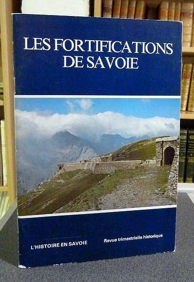 Livre ancien Savoie - Les fortifications de Savoie - Coquet Honoré