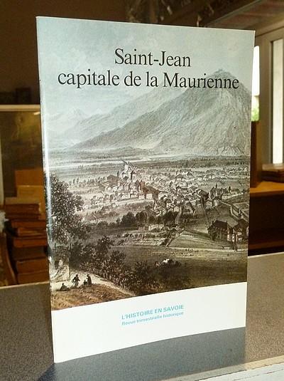 Livre ancien Savoie - Saint-Jean, capitale de la Maurienne - Dompnier, Pierre