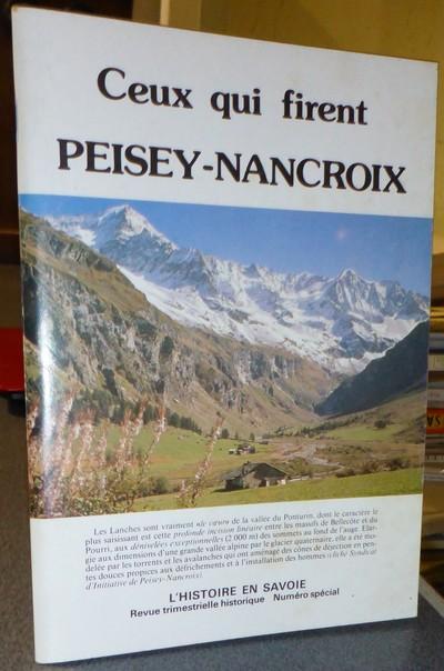 Livre ancien Savoie - Ceux qui firent Peisey-Nancroix - Brêche Yves