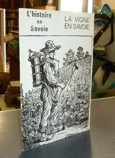Livre ancien Savoie - Histoire de la vigne en Savoie - Coutin, Bernard