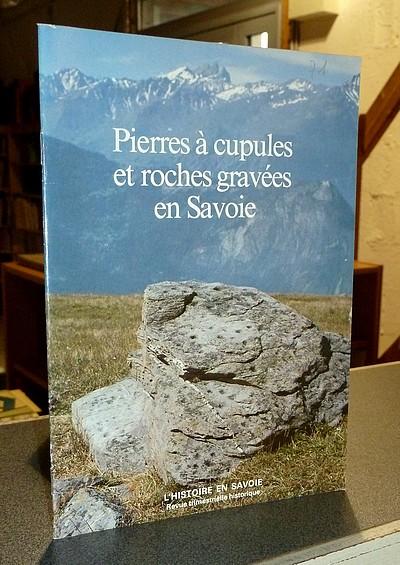 Livre ancien Savoie - Pierres à cupules et roches gravées en Savoie - Nelh, Georges