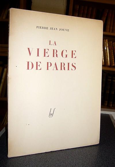 Le Beau Livre Jouve Pierre Jean La Vierge De Paris