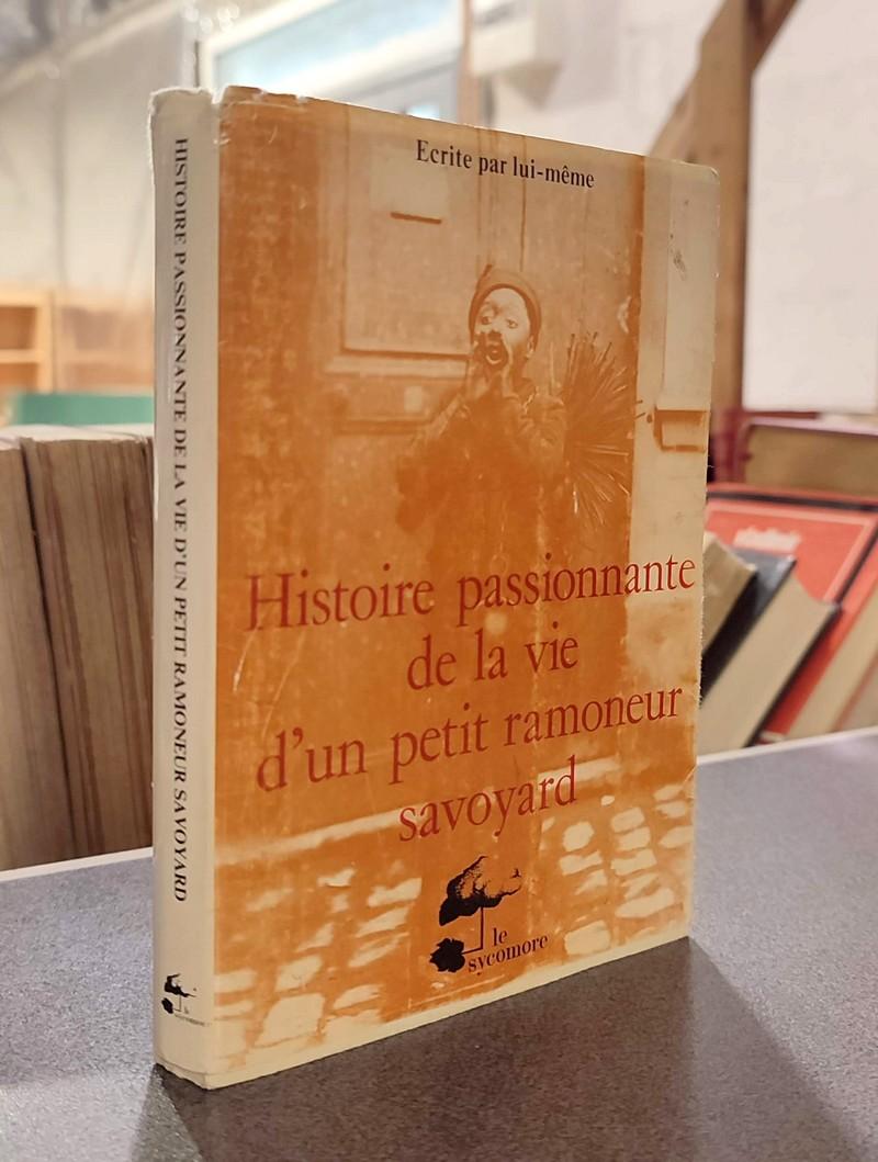 Livre ancien Savoie - Histoire passionnante de la vie d'un petit ramoneur savoyard. Écrite par... - Laurent, Joseph Fenix