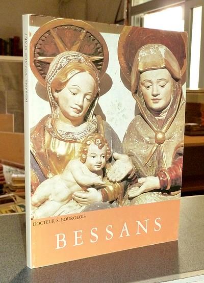 Livre ancien Savoie - Bessans. Village d'art en Haute-Maurienne - Bourgeois, Docteur Suzanne