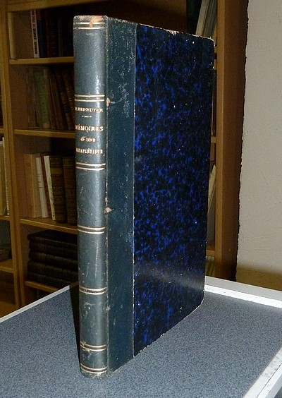 Livre ancien - Les Mémoires d'une Bonapartiste ou le Souvenir de mes... - Berruyer, Mlle Rosalie