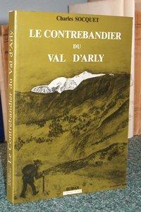 Livre ancien Savoie - Le contrebandier du Val d'Arly - Socquet Charles