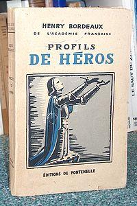 Livre ancien Savoie - Profils de Héros - Bordeaux Henry
