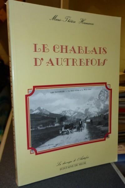 Livre ancien Savoie - Le Chablais d'Autrefois - Hermann, Marie-Thérèse