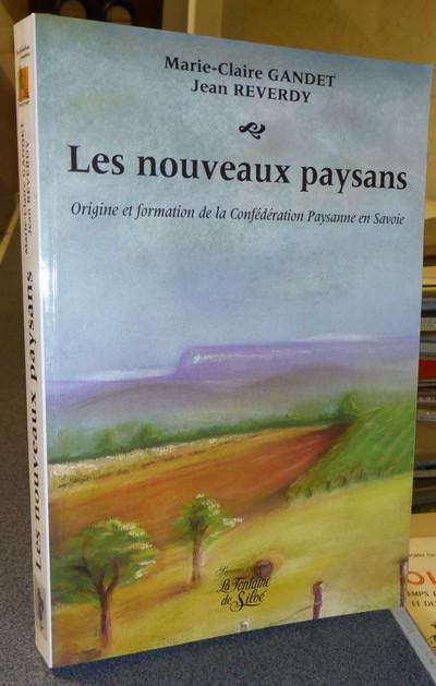 Livre ancien Savoie - Les nouveaux Paysans. Origine et formation de la Confédération Paysanne de... - Gandet & Reverdy