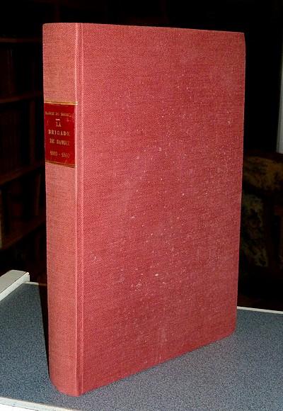 Livre ancien Savoie - La Brigade de Savoie (1660 - 1860) - Baron du Bourget