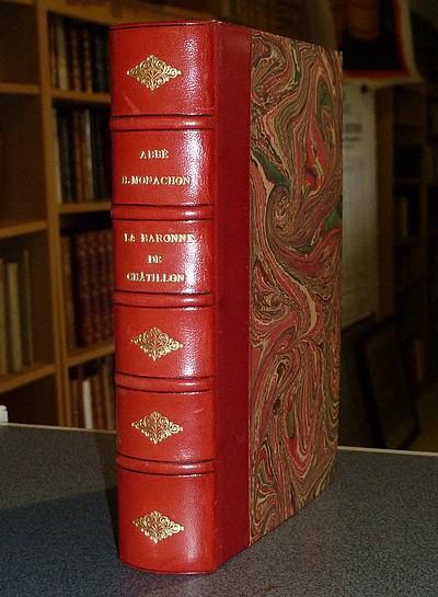 Livre ancien Savoie - La Baronne de Châtillon, fondatrice de la Providence de Chambéry - Monachon, Abbé Henri