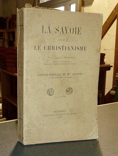 Livre ancien Savoie - La Savoie avant le Chritianisme - Burlet, Abbé J.