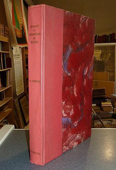 Livre ancien Savoie - Vieilles chansons Savoyardes, recueillies et notées avec commentaires.... - Servettaz Claudius