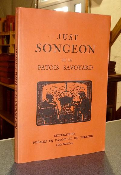 Livre ancien Savoie - Just Songeon et le Patois Savoyard. Littérature, poèmes en patois et du... -