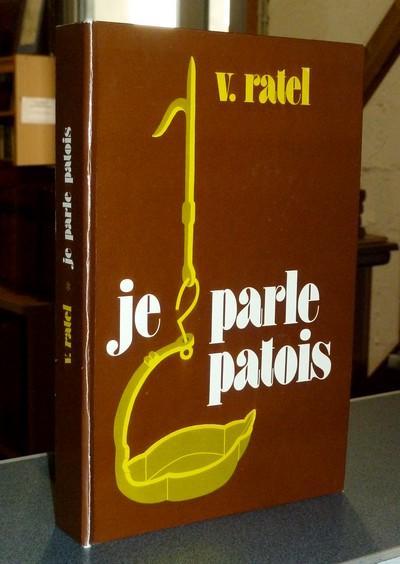 Livre ancien Savoie - Je parle patois. Dictionnaire grammaire phonétique du Patois de... - Ratel, Chanoine V.