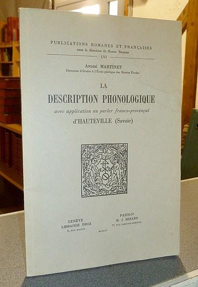 Livre ancien Savoie - La description phonologique avec application au parler franco-provençal... - Martinet André