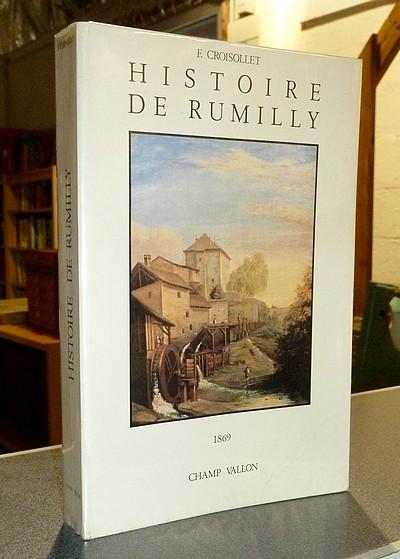 Livre ancien Savoie - Histoire de Rumilly. Abrégé chronologique des principaux faits municipaux,... - Croisollet, Notaire F.
