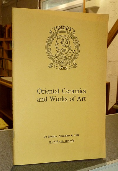 Oriental Ceramics and Works of Art. Christie's. November 6, 1972 -