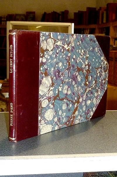 Livre ancien Savoie - Lo cent ditons de Pierre D'Emo, Rabistoquâ pe Dian de la Jeânna - Dian de la Jeânna (Amélie Gex)