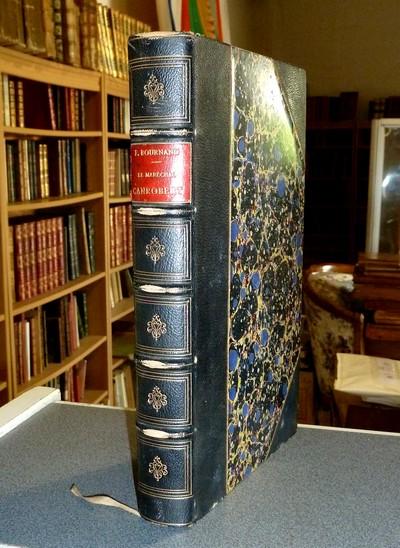 Livre ancien Savoie - Le Maréchal Canrobert - Bournand, François