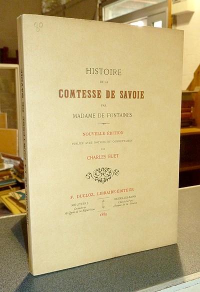 Livre ancien Savoie - Histoire de la Comtesse de Savoie - Fontaines, Madame de
