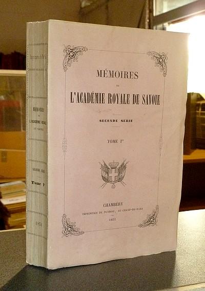 Livre ancien Savoie - Mémoires de l'Académie Royale de Savoie, Seconde série, Tome 1er, 1851 - Société Académique de Savoie - Académie Royale de Savoie