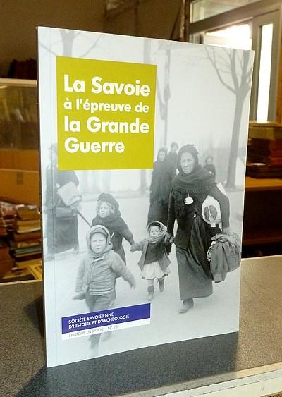 Livre ancien Savoie - La Savoie à l'épreuve de la Grande Guerre -