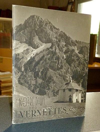 Livre ancien Savoie - Notre Dame des Vernettes (Peisey Nancroix) - Ravier, André & Chanoine Villien (curé de Peisey Nancroix)