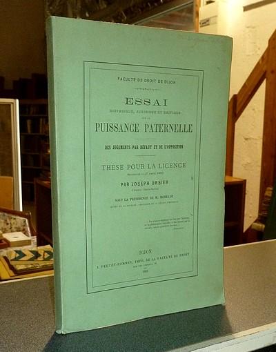 Livre ancien Savoie - Essai historique, juridique et critique de la Puissance Paternelle. Des... - Orsier, Joseph