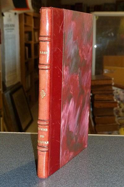 Livre ancien Savoie - Xavier de Maistre, sa vie et ses ouvrages - Rey, Luc