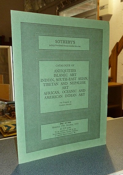 Catalogue of antiquities, islamic art, indian, south-east asian, tibetan and nepalese art, african, oceanic and american indian art. Sotheby & Co. Day of sale : Monday, 27th October, 1975 -