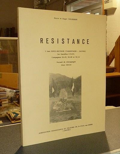 Livre ancien Savoie - Résistance. 3ème sous-secteur (Tarentaise - Savoie), 1er Bataillon F.T.P.F.,... - Calderini, Pierre & Calderini, Roger