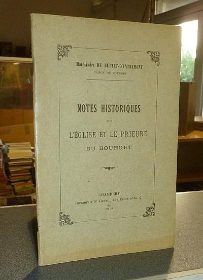 Livre ancien Savoie - Notes historiques sur l'Église et le Prieuré du Bourget - Buttet-d'Entremont (Baron du Bourget), Marc-André de